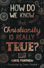 How Do We Know That Christianity Is Really True? (Big Questions) Cover Image