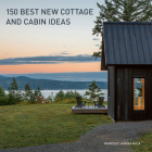 150 Best New Cottage and Cabin Ideas Cover Image