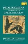 Prolegomena to the Study of Greek Religion Cover Image