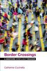 Border Crossings: A Bedford Spotlight Reader Cover Image
