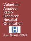 Volunteer Amateur Radio Operator Hospital Orientation Cover Image