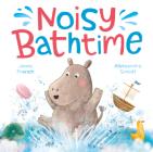 Noisy Bathtime (Padded Board Books) Cover Image