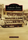 Asbury Park: A Century of Change (Images of America) Cover Image