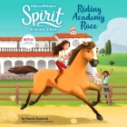 Spirit Riding Free: Riding Academy Race Lib/E Cover Image