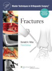 Master Techniques in Orthopaedic Surgery: Fractures Cover Image