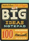 The Big Ideas Notepad: 100 Brainstorming, Mind-Mapping & Awesome Idea-Generating Sheets Cover Image
