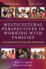 Multicultural Perspectives in Working with Families, Fourth Edition: A Handbook for the Helping Professions Cover Image