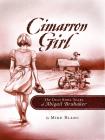 Cimarron Girl: The Dust Bowl Years of Abigail Brubaker Cover Image