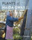 Plants of Haida Gwaii: Third Edition Cover Image