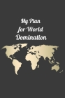 My Plan for World Domination Cover Image