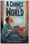 A Chance in the World (Young Readers Edition): An Orphan Boy, a Mysterious Past, and How He Found a Place Called Home Cover Image