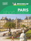 Michelin Green Guide Short Stays Paris: Travel Guide Cover Image