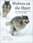 Wolves on the Hunt: The Behavior of Wolves Hunting Wild Prey Cover Image