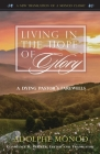Living in the Hope of Glory: A Dying Pastor's Farewells Cover Image