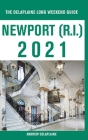 Newport (R.I.) - The Delaplaine 2021 Long Weekend Guide Cover Image