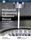 PPI Mechanical Engineering Reference Manual for the PE Exam, 13th Edition (Hardcover) – Comprehensive Reference Manual for the NCEES PE Exam Cover Image