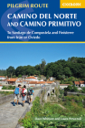 Camino del Norte and Camino Primitivo: To Santiago De Compostela and Finisterre from Irun or Oviedo Cover Image