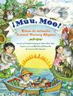 Muu, Moo! Rimas de animales/Animal Nursery Rhymes: Bilingual Spanish-English Cover Image
