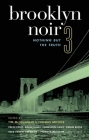 Brooklyn Noir 3: Nothing But the Truth (Akashic Noir) Cover Image