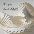 Paper Sculpture: Fluid Forms Cover Image