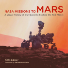 NASA Missions to Mars: A Visual History of Our Quest to Explore the Red Planet Cover Image