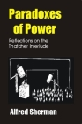 Paradoxes of Power: Reflections on the Thatcher Interlude (Societas) Cover Image