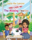 Layla the Lawyer: The Case Of The Missing Cookies Cover Image