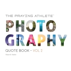 The Praying Athlete Photography Quote Book Vol. 2 Cover Image