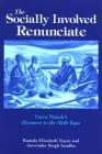The Socially Involved Renunciate: Guru Nanak's Discourse to the Nath Yogis Cover Image