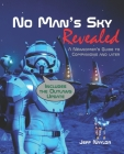 No Man's Sky Revealed: A Newcomers Guide to Companions and Later Cover Image