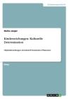 Kinderzeichungen- Kulturelle Determination: Objektdarstellungen als kulturell bestimmtes Phänomen Cover Image