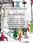 Terapia Ocupacional y Exclusión Social: Hacia una praxis basada en los derechos humanos Cover Image