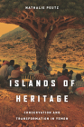 Islands of Heritage: Conservation and Transformation in Yemen Cover Image