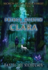 Prince Dustin and Clara: Secrets of the Black Forest (Volume 2) Cover Image