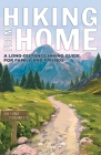 Hiking from Home: A Long-Distance Hiking Guide for Family and Friends Cover Image