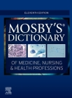 Mosby's Dictionary of Medicine, Nursing & Health Professions Cover Image