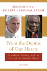 From the Depths of Our Hearts: Priesthood, Celibacy and the Crisis of the Catholic Church Cover Image