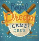 The Year A Royal Dream Came True Cover Image