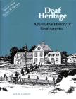 Deaf Heritage: A Narrative History of Deaf America (Gallaudet Classics Deaf Studie #7) Cover Image