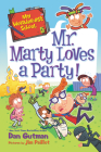 My Weirder-est School #5: Mr. Marty Loves a Party! Cover Image