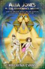Aria Jones and the Guardian's Wedja (Jagger Jones) Cover Image