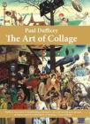 Paul Dufficey The Art of Collage Cover Image
