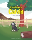 It's All About Calvin: Book 1-Lost Pup Cover Image