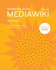 Working with Mediawiki, 2nd Edition Cover Image