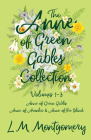Anne of Green Gables Collection - Volumes 1-3 (Anne of Green Gables, Anne of Avonlea and Anne of the Island) Cover Image