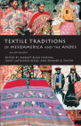 Textile Traditions of Mesoamerica and the Andes: An Anthology Cover Image