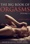 Big Book of Orgasms, Volume 2: 69 Sexy Stories Cover Image