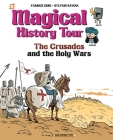 Magical History Tour #4: The Crusades Cover Image