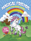 Magical Friends Dot-To-Dot Fun!: Count from 1 to 101 (Dover Children's Activity Books) Cover Image