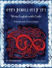 Write English with Cirth: A Workbook for Dwarven Runes Cover Image